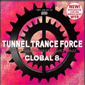 Tunnel Trance Force Global 8 (2009)