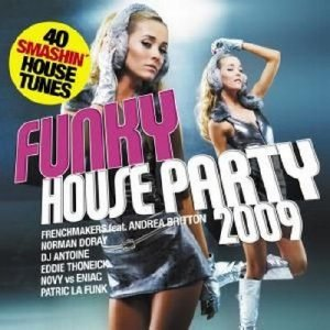 Funky House Party 2009