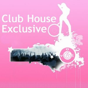 Club-House Exclusive Vol.6 (2009)