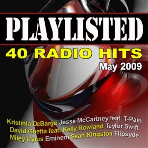 PlayListed 40 Radio Hits (May 2009)