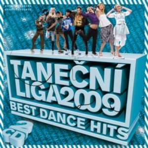 Tanecni Liga Best Dance Hits (2009)