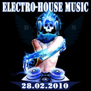 Electro-House Music (28.02.2010)