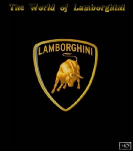 Мир Ламборджини / The World of Lamborghini  Trailers (2009) HD