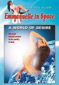 Эммануэль в Космосе- Мир Страсти / Emmanuelle in Space- A World Of Desire (1994) DVDRip