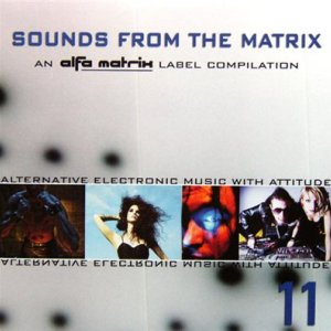 Sounds From The Matrix 11 (2011)