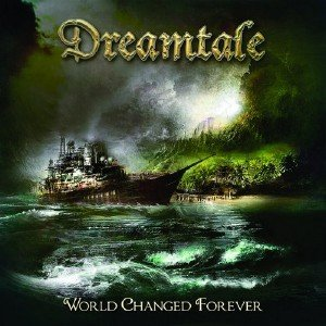 Dreamtale - World Changed Forever (2013)