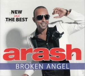Arash - Broken Angel. New And The Best (2013)