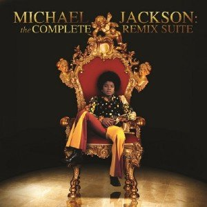 Michael Jackson - Michael Jackson: The Complete Remix Suite (2013)