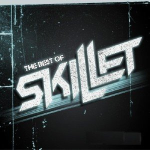 Skillet - The Best Of (2012)