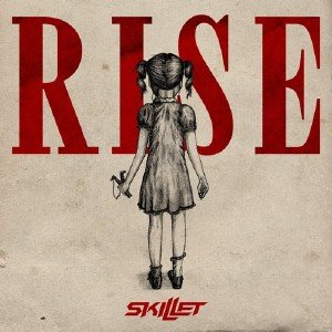 Skillet - Rise [Deluxe Edition] (2013)