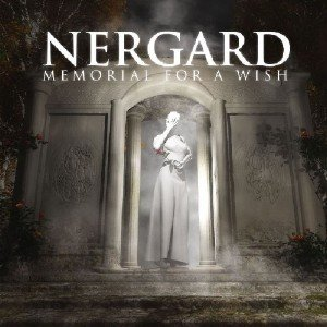Nergard - Memorial For A Wish (2013)