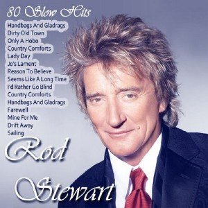 Rod Stewart - 80 Slow Hits (2013)