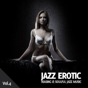 Jazz Erotic Vol. 4 (2013)