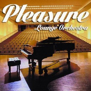 Pleasure Lounge Orchestra (2013)