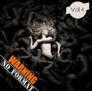 Warning. No Format Vol.4 (2013)