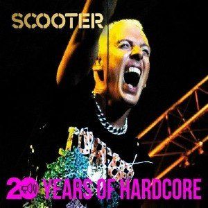 Scooter - 20 Years of Hardcore (2013)