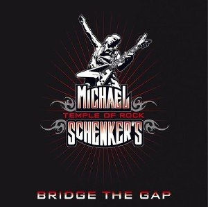 Michael Schenker's Temple Of Rock - Bridge The Gap (2013)