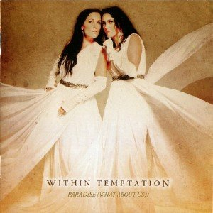 Within Temptation - Paradise (What About Us?) [Russian Edition] (2013)