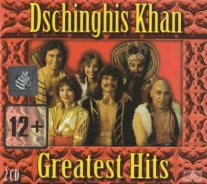 Dschinghis Khan - Greatest Hits (2CD) [2012]