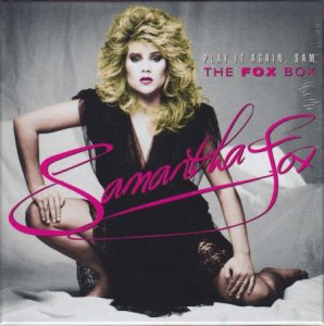 Samantha Fox - Play It Again, Sam The Fox Box [2017]