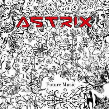 Astrix - Future Music EP [25-06-2007, Psychedelic, MP3 VBR кбит/с]